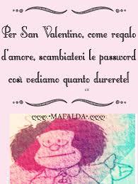 Per San Valentino... | ღஜღ.•MAFALDA•.ღஜღ