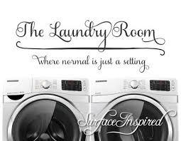 The Laundry Room Where Normal Is Just A Setting Wall Decal Laundry Roo Surface Inspired Home Decor Wall Decals Wall Art Wooden Letters