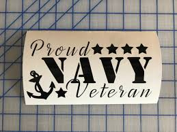 Proud Navy Veteran Decal Navy Decal Navy Veteran Decal Military Decal Car Decal Custom Decal United Stat Truck Window Stickers Custom Vinyl Decal Custom Decals