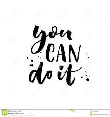 you can do it motivational quote calligraphy black ink on white