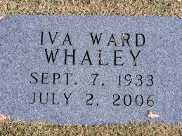 Iva Ward Whaley (1933-2006) - Find A Grave Memorial