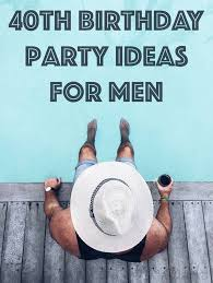 fabulous 40th birthday ideas party