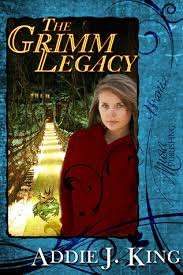 The Grimm Legacy by Addie J. King