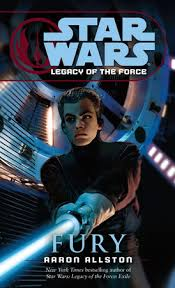 Fury: Star Wars Legends (Legacy of the Force) by Aaron Allston ...