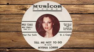 Myrna Lorrie - Tell Me Not To Go 1967 - YouTube