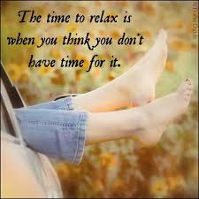 time to relax quotes quotesgram