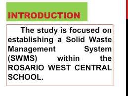 A Solid waste management system for rosario west central school - ppt video  online download