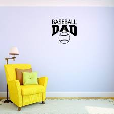 Custom Wall Decal Baseball Dad Sports Quote Sign Boy Girl Vinyl Wall Decal Sticker Childrens Bedroom 20x20 Inches Walmart Com Walmart Com