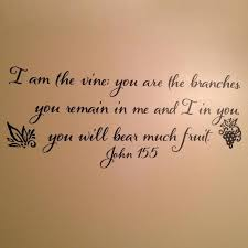 John 15 5 I Am The Vine You Are The Branches Wall Vinyl Etsy
