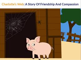 charlotte s web a story of friendship and compassion tcr
