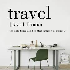 Removable Wallpaper Travel Definition Quote Wall Stickers For Room Decor Creative Wall Decals Stickers On Your Wall Stickers To Decorate Walls From Onlybrand 8 37 Dhgate Com
