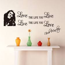 Love The Life You Live Bob Marley Wall Decal Wall Decor Stickers Wall Stickers Love Wall Stickers