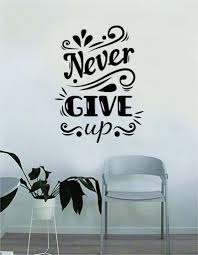 Never Give Up V2 Quote Wall Decal Sticker Bedroom Home Room Art Vinyl Boop Decals