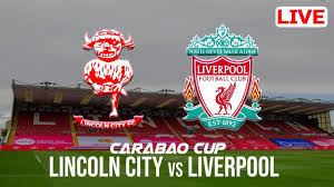 Soccer⪻LIVE⪼Liverpool vs Lincoln City (LiveStream), Lincoln City vs  Liverpool Soccer Live>>>>2020 | by GOPAPA | Sep, 2020