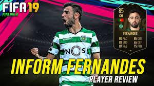 FIFA 19 IF FERNANDES REVIEW | INFORM 85 BRUNO FERNANDES w ...