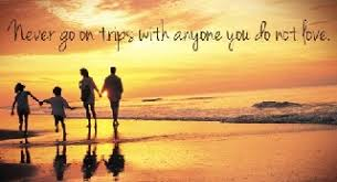 summer family vacation quotes a few memorable family travel quotes