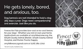 Fences For Fido To Provide Low Cost Or No Cost Fencing For Your Dog The Town Of Marion Virginia