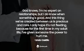god knows i m no expert on relatio linda castillo quotes pub