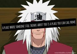 anime naruto character jiraiya quote a place where someone