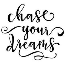 Chase Your Dreams Wall Decal Philippians 413 Creations