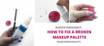 fix a broken makeup palette