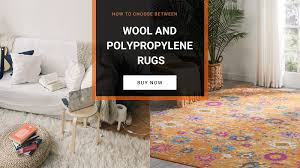 How To Choose Between Wool And Polypropylene Rugs