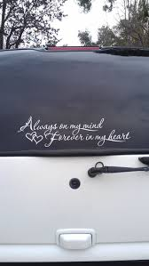 Rear Window Decal In Memory Of A Lost Loved One Cool Car Stickers Memorial Decals Memorial Decals Cars