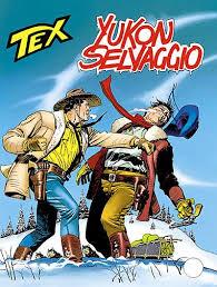 412/414] Yukon Selvaggio - Le Storie dal 401 al 500 - TWF - Tex ...