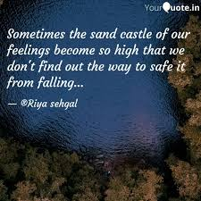 sometimes the sand castle quotes writings by r s writes