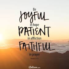 r s be joyful in hope patient in affliction faith