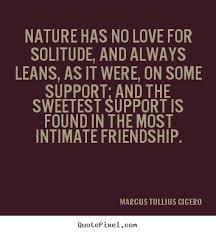 marcus tullius cicero picture quotes nature has no love for