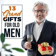 13 grand gifts for old men