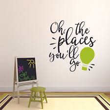 Quote The Places You Will Go Customized Wall Decal Custom Vinyl Wall Art Personalized Name Baby