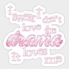Taylor Swift Lyrics Quote Drama Love Me Vinyl Decal Wall Decal Phone Car Sticker Ebay