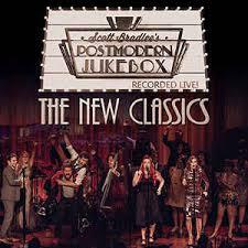 Scott Bradlee's Postmodern Jukebox* - The New Classics (2017, CD)   Discogs