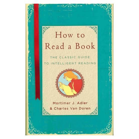 Resultado de imagem para How to Read a Book: the classic guide to intelligent reading