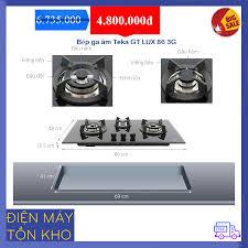 Bếp ga âm Teka GT LUX 86 3G giá rẻ, giá tốt nhất - Điện Máy Tồn Kho