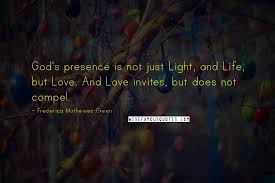 frederica mathewes green quotes god s presence is not just