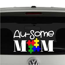 Autism Au Some Mom Awesome Autism Mom Vinyl Decal Sticker