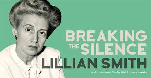 "Screening of ""Lillian Smith: Breaking the Silence"" — The Hambidge Center"