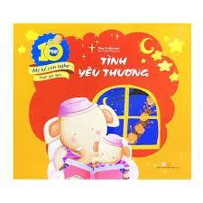 Sách Tình Yêu Thương - 10 Phút Mẹ Kể Con Nghe Trước Giờ Ngủ ...