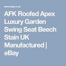 luxury garden swing seat beech stain uk