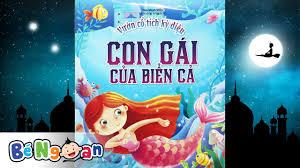 Truyện cổ tích con gái của biển cả, Đọc truyện cổ tích cho bé ...