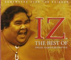 Israel Kamakawiwo'ole - Somewhere Over The Rainbow: The Best Of ...