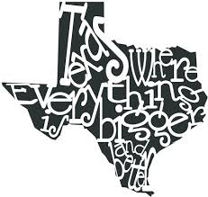 Texas Where Everything Is Bigger And Better Car Or Truck Sticker Kelly S Vinyl
