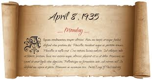 What Day Of The Week Was April 8, 1935?