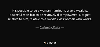 TOP 8 QUOTES BY WEDNESDAY MARTIN | A-Z Quotes