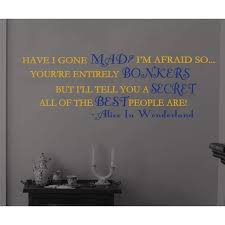 Alice In Wonderland Best People Are Bonkers Vinyl Wall Decal Gold Blue Cheshire Cat Quote Mad Hatter Storybook Home Decor Welcome Housewarming Wedding Anniversary Birthday Gift Walmart Com Walmart Com