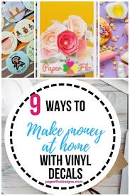 How To Make Vinyl Decals At Home And Make Money Vinyl Decals Quotes Vinyl Decals Custom Vinyl Stickers