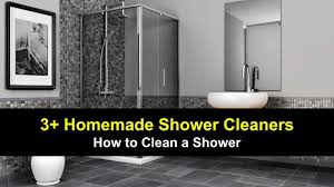 3 do it yourself shower cleaner recipes